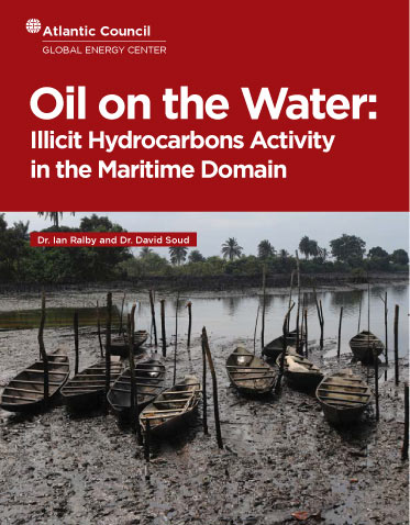 Oil on the Water: Illicit Hydrocarbons Activity in the Maritime Domain Cover Image